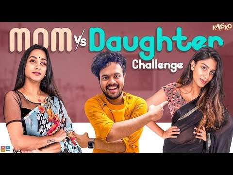 MOM Vs DAUGHTER Challenge Ft.Surekhavani and Supritha