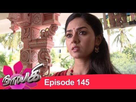 Download Naayagi Episode 145, 08/08/18 HD Mp4 3GP Video and MP3