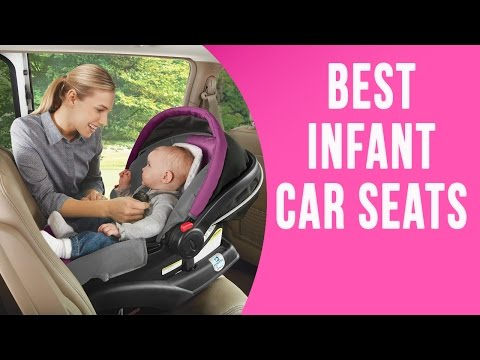 Best Infant Car Seat 2016 | 9 TOP Rated Car Seats For Infants