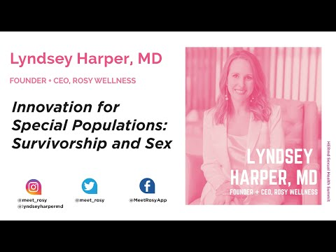 Dr. Lyndsey Harper – Innovation for Special Populations: Survivorship and Sex