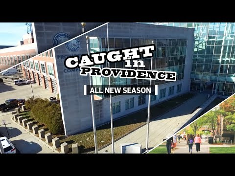 Caught in Providence Starts Monday, September 23