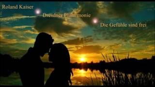 Roland Kaiser - Dresdner Philarmonie - Die Gefühle sind frei (2017)