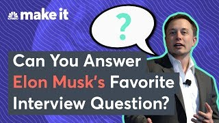 Could You Answer Elon Musk's Tricky Interview Question?
