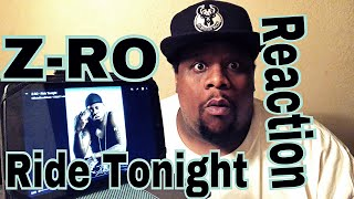 Z-RO - Ride Tonight (Official Audio) Reaction Request