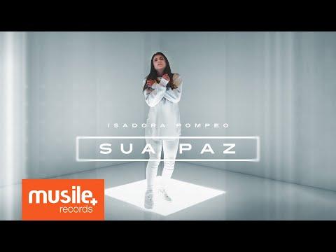 """Isadora Pompeo apresenta """"Sua Paz"""", último single do álbum """"Processo"""""""