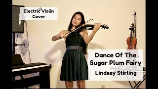 Dance Of The Sugar Plum Fairy - Lindsey Stirling (Electric Violin Cover by Kimberly Hope)