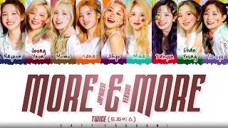 TWICE – 'MORE & MORE' (Japanese Version) Lyrics [Color Coded_Kan_Rom_Eng]