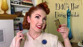 1940s Hair Using Hair Combs