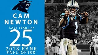 #25: Cam Newton (QB, Panthers) | Top 100 Players of 2018 | NFL