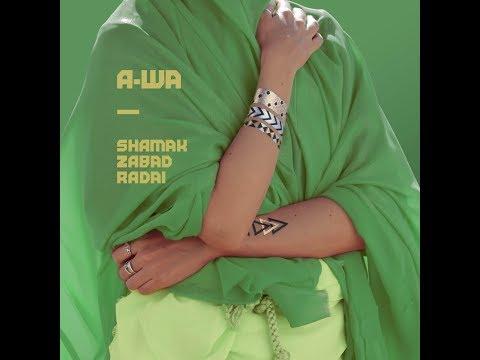 A-WA - Shamak Zabad Radai