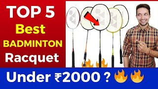 TOP 5 BEST BADMINTON RACQUETS UNDER ₹2000 | | India 2020 | Badminton Racket