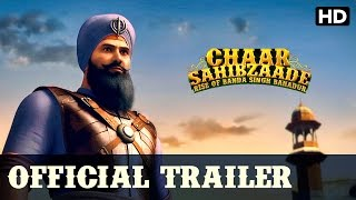 Chaar Sahibzaade Rise Of Banda Singh Bahadur Official Hindi Trailer