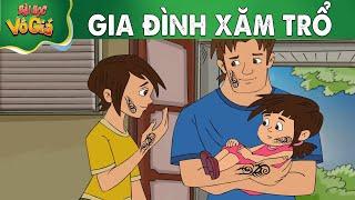 GIA ĐÌNH XĂM TRỔ - Quà Tặng Cuộc Sống - Phim hoạt hình hay - Truyện cổ tích