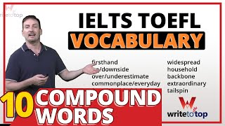 IELTS / TOEFL Vocabulary: 10 Compound Words (closed)