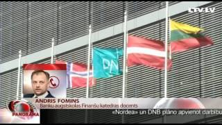 """Nordea"" un DNB banka apvienosies. Telefonintervija ar Andri Fominu"