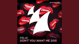 Don't You Want Me 2015 (Classic Radio Edit)