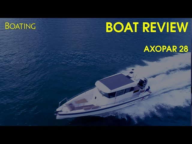 Boat Review: Axopar 28 AC With Sarah Ell
