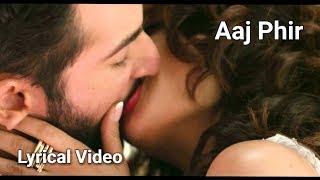 Aaj Phir Tumpe Pyaar Aaya Hai Full Song with Lyrics | Hate