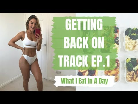What I Eat In A Day To Stay Lean   Getting Back On Track