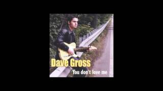 Dave Gross - You Don