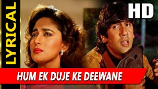 Hum Ek Duje Ke Deewane With Lyrics | Kumar Sanu | Phool