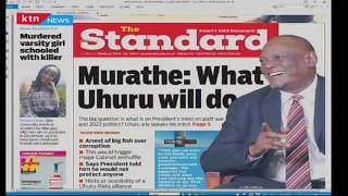 Murathe hints at arrests, cabinet reshuffle   News Review
