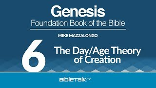 The Day/Age Theory of Creation