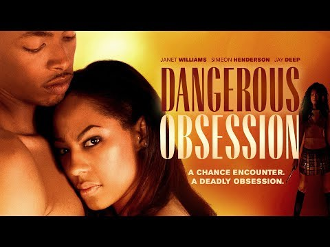 "The Dangers Of Dating! Watch ""Dangerous Obsession"" Today - Click To Watch"