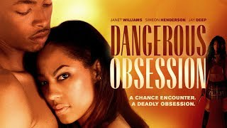"""The Dangers Of Dating! Watch """"Dangerous Obsession"""" Today - Click To Watch"""