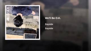 We'll Be O.K.