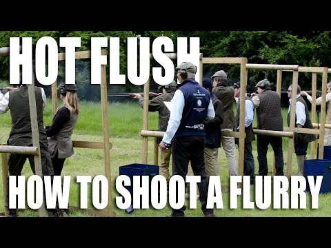 Hot flush: how to shoot a flurry