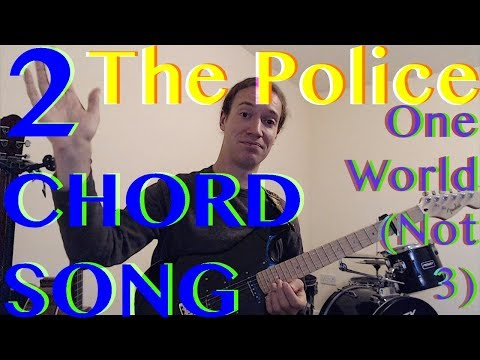 Absolute Beginner Guitar Songs: The Police - One World Not Three