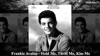 Frankie Avalon - Hold Me, Thrill Me, Kiss Me