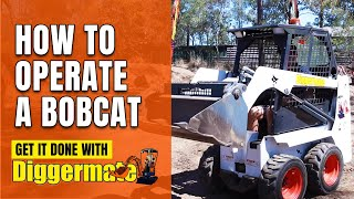 How To Operate A Bobcat