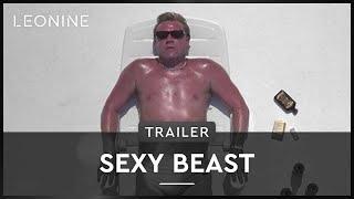 Sexy Beast Film Trailer