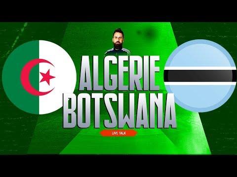 🔴🎙️Live Talk : BOTSWANA - ALGERIE | Qualification CAN 2021 | 18-11-2019