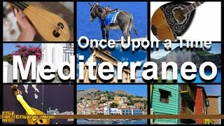 Mediterraneo | Ethno World Music | Mediterranean Music | Once Upon A Time