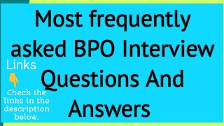 BPO Interview Questions And Answers For Freshers