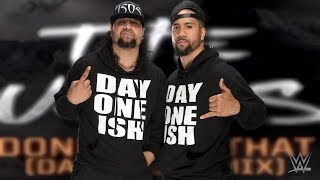 Mix - The Usos 9th WWE Theme Song For 30 minutes - Done With That(Day One Remix)