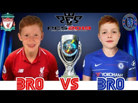 UEFA Supercup Final Special - Bro Vs Bro on PES19 Liverpool v Chelsea