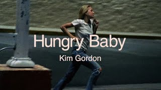 "Kim Gordon – ""Hungry Baby"""