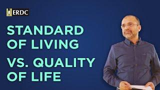 Standard of Living VS Quality of Life | Salman Asif Siddiqui