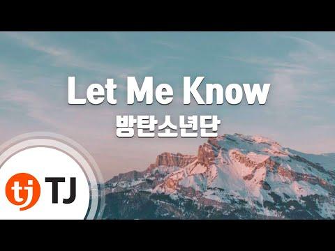 [TJ노래방] Let Me Know - 방탄소년단(BTS) / TJ Karaoke