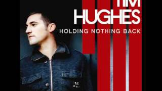 Tim Hughes - Holding Nothing Back