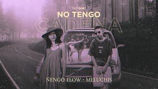 Ñengo Flow x Meluchis - No Tengo Cadena [Official Audio]