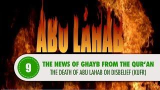 The death of Abu Lahab on Disbelief (Kufr)