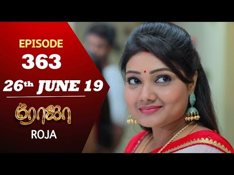 ROJA Serial | Episode 363 | 26th Jun 2019 | Priyanka | SibbuSuryan | SunTV Serial | Saregama TVShows mp3 yukle - mp3.DINAMIK.az