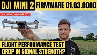 DJI MINI 2 - FLIGHT PERFORMANCE TEST   FIRMWARE UPDATE 01.03.0000 REVIEW