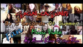 Social Casualty Fan Music Video - 5SOS (Sped Up)