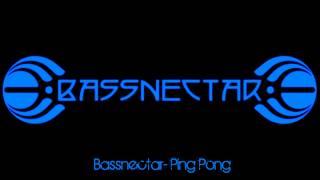 Bassnectar- Ping Pong (2012)